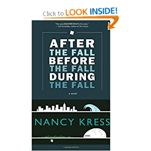 After the Fall, Before the Fall, During the Fall: A Novel by Nancy Kress
