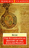 The Ecclesiastical History of the English People; The Greater Chronicle; Bede's Letter to Egbert (Oxford World's Classics) (0192829122) by Bede