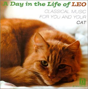 A Day in the Life of Leo: Classical Music for You and Your CatA Day in the Life of Leo: Classical Music for You and Your Cat