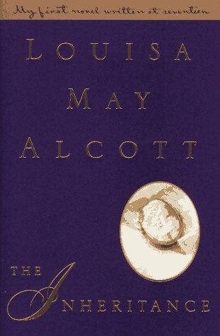 The Inheritance, Alcott, Louisa May