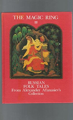The Magic Ring : Russian Folk tales