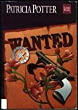 Wanted (1568951256) by Potter, Patricia