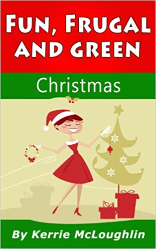 Fun, Frugal, and Green Christmas
