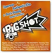 Big Shot〜japanese ska & Rocksteady band convention