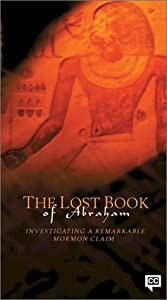 The Lost Book of Abraham : Investigating a Remarkable Mormon Claim [VHS]