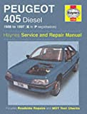 Peugeot 405 Diesel Service and Repair Manual: 1988-1997(E to P Registation) (Haynes Service and Repair Manuals) Steve Rendle