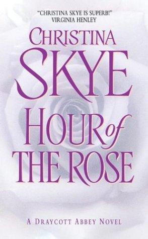 Hour of the Rose, CHRISTINA SKYE
