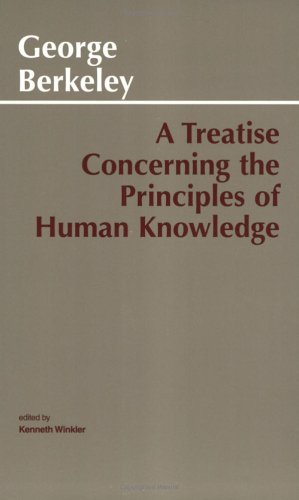 A Treatise Concerning the Principles of Human Knowledge, GEORGE BERKELEY