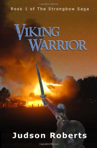 Viking Warrior: Book 1 of the Strongbow Saga (Volume 1)