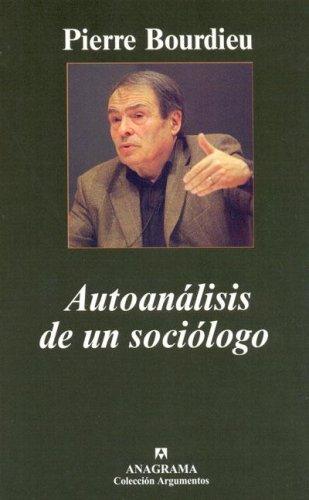 Autoanálisis de un sociólogo (Argumentos)
