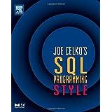 Joe Celko's SQL Programming Style (The Morgan Kaufmann Series in Data Management Systems) ~ Joe Celko