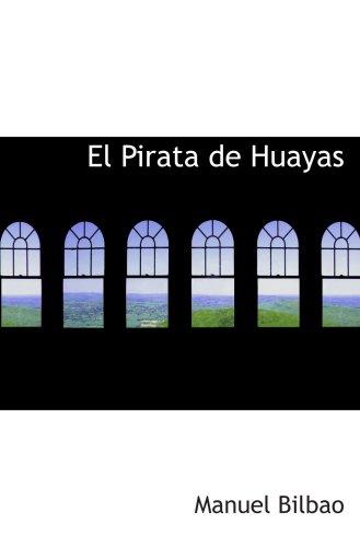 El Pirata de Huayas