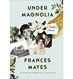 Under Magnolia: A Southern Memoir (Hardback) - Common