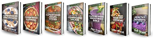 Superfoods Recipes Box Set: 500+ Superfoods Breakfasts, Casseroles, Soups & Stews, Salads, Smoothies, Stir Fries and Desserts : Gluten Free Diet, Wheat ... - weight loss meal plans Book 85) by Don Orwell