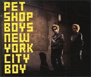 Pet Shop Boys - New York City Boy, Pt. 1 - Zortam Music