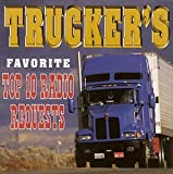 Trucker's Favourite Top 10 Radio Requests Various Artists