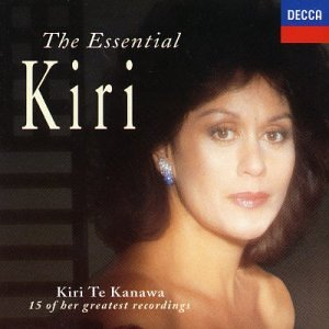 The Essential Kiri: 15 of Her Greatest Recordings