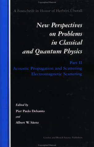 Acoustic Prpagation An Scattering Electromagnetic Scattering, Vol. 2 (V. 2)