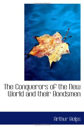 新的世界和他们 Bondsmen 征服者
