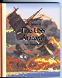 The Story of the USS Arizona (Cornerstones of Freedom) (0516066560) by R. Conrad Stein