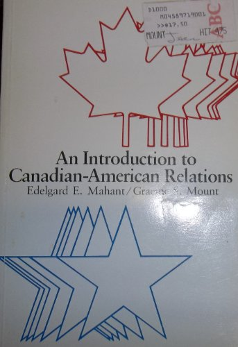 An Introduction to Canadian-American Relations