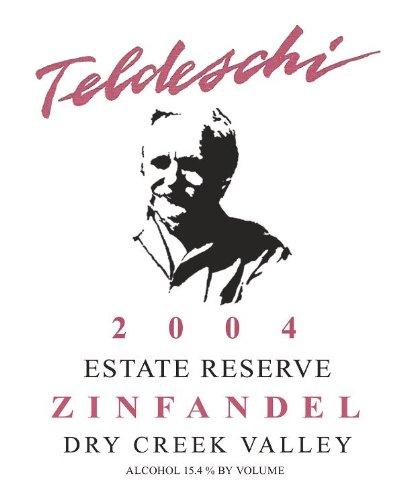 2004 Teldeschi Zinfandel Reserve, Dry Creek Valley 750 Ml