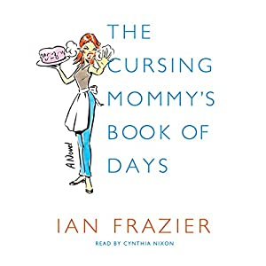 The Cursing Mommy's Book of Days Audiobook