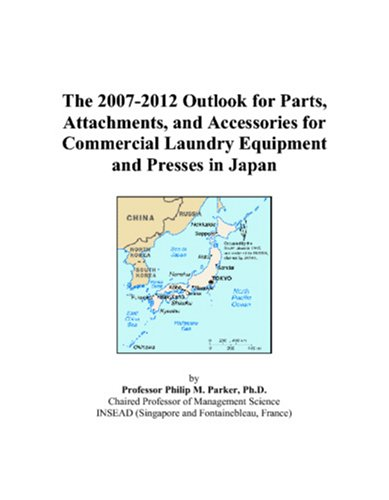 The 2007-2012 Outlook For Parts, Attachments, And Accessories For Commercial Laundry Equipment And Presses In Japan front-194081