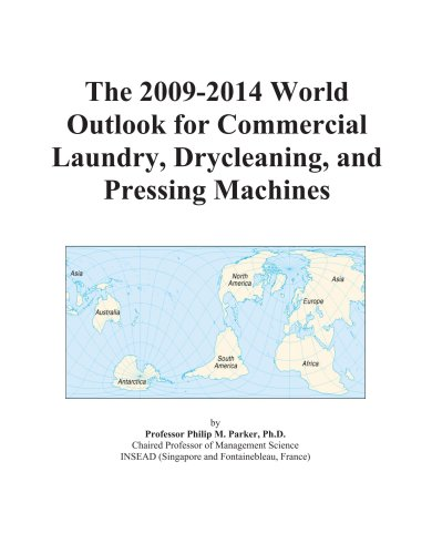 The 2009-2014 World Outlook For Commercial Laundry, Drycleaning, And Pressing Machines front-404768