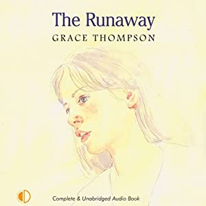 The Runaway | [Grace Thompson]