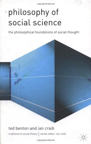 Philosophy of Social Science: Philosophical Issues in Social Thought (Traditions in Social Theory)