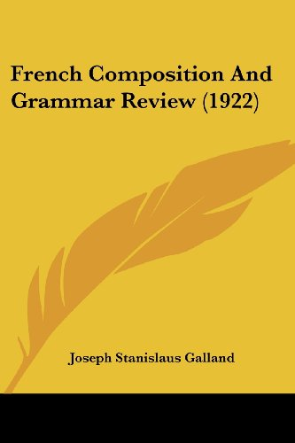 French Composition And Grammar Review (1922) (French Edition)