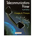 img - for [(Telecommunications Primer )] [Author: Graham Langley] [Aug-1993] book / textbook / text book