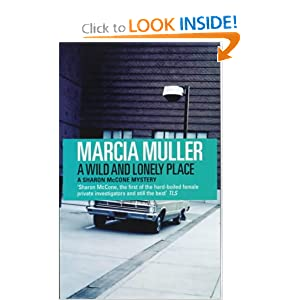 A Wild and Lonely Place - Marcia Muller