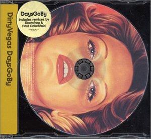 Dirty Vegas - Days Gone By 2 - Zortam Music