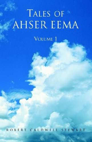 Tales of Ahser Eema Volume 1