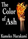 The Color of Ash
