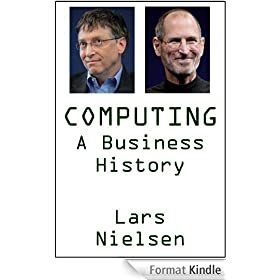 Computing: A Business History (English Edition)