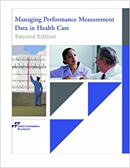 performance measurement in health care sector Today, the assessment of hospital health care quality has taken its place as   measures meet industry standards and are suitable for reporting.