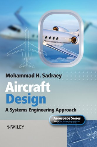 Read Online Aircraft Design A Systems Engineering