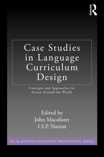 Case Studies in Language Curriculum Design: Concepts and...