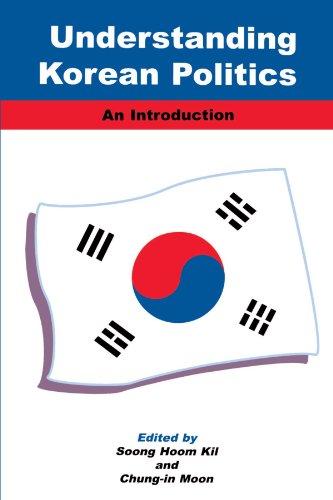 Understanding Korean Politics (Suny Series in Korean Studies): An Introduciton