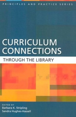Curriculum Connections through the Library (Principles...