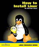 HOW TO INSTALL LINUX for Red Hat Linux