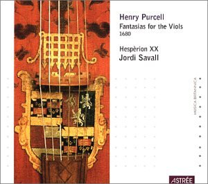 Purcell: Fantasias for the Viols, 1680 - Hespèrion XX