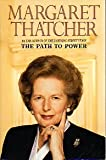 The Path to Power (0060927321) by Margaret Thatcher