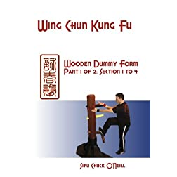 Wing Chun Wooden Dummy Part 1