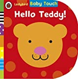 Ladybird Baby Touch: Hello, Teddy!