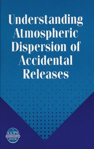 Understanding Atmospheric Dispersion of Accidental Releases