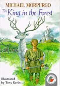 The King In The Forest Red Storybook Michael Morpurgo border=